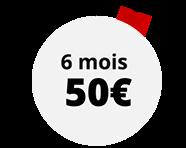 Abonnement 6 mois 50€ au lieu de 66€