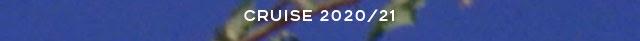 CRUISE 2020/21