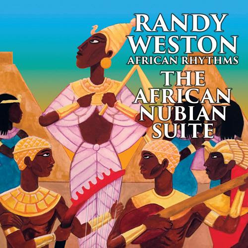 Randy Weston The African Nubian Suite