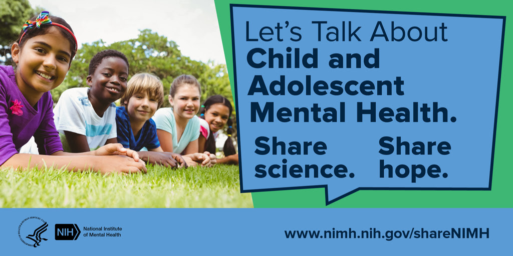 Let's Talk Child and Adolescent Mental Health. Share science. Share hope.