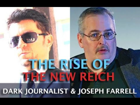 THE RISE OF THE NEW REICH & DEEP STATE AMERICA - DARK JOURNALIST & JOSEPH FARRELL  Hqdefault