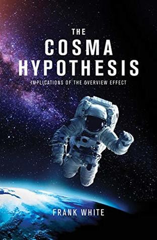 The Cosma Hypothesis by Frank White