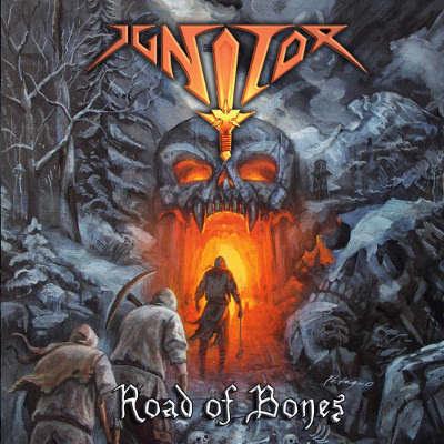 Ignitor - Road of Bones cd