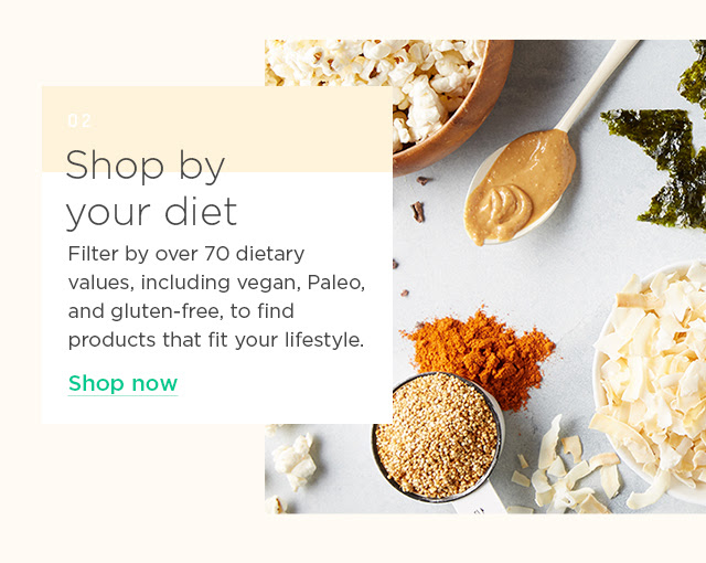 Shop by your diet. Shop now.