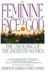 The Feminine Face of God