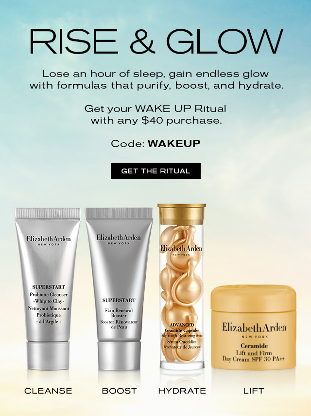 RISE & GLOW  Lose an hour of sleep, gain endless glow  with formulas that purify, boost, hydrate.   Get your WAKE UP Ritual with any $40 purchase.   Code: WAKEUP   GET THE RITUAL   SUPERSTART Cleanser: CLEANSE  SUPERSTART Booster: BOOST  Ceramide Capsules: HYDRATE  Ceramide Lift & Firm Day Cream: LIFT