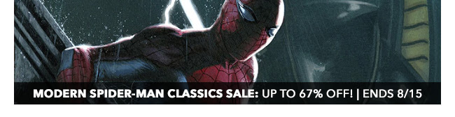 Marvel Modern Spider-Man Classics Sale: up to 67% off! | Ends 8/15
