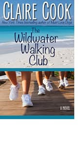 The Wildwater Walking Club by Claire Cook