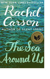 The Sea Around Us by Rachel Carson