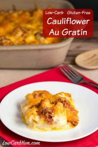 Cauliflower Gratin, Low Carb Gluten Free Christmas Side Dishes recipe.