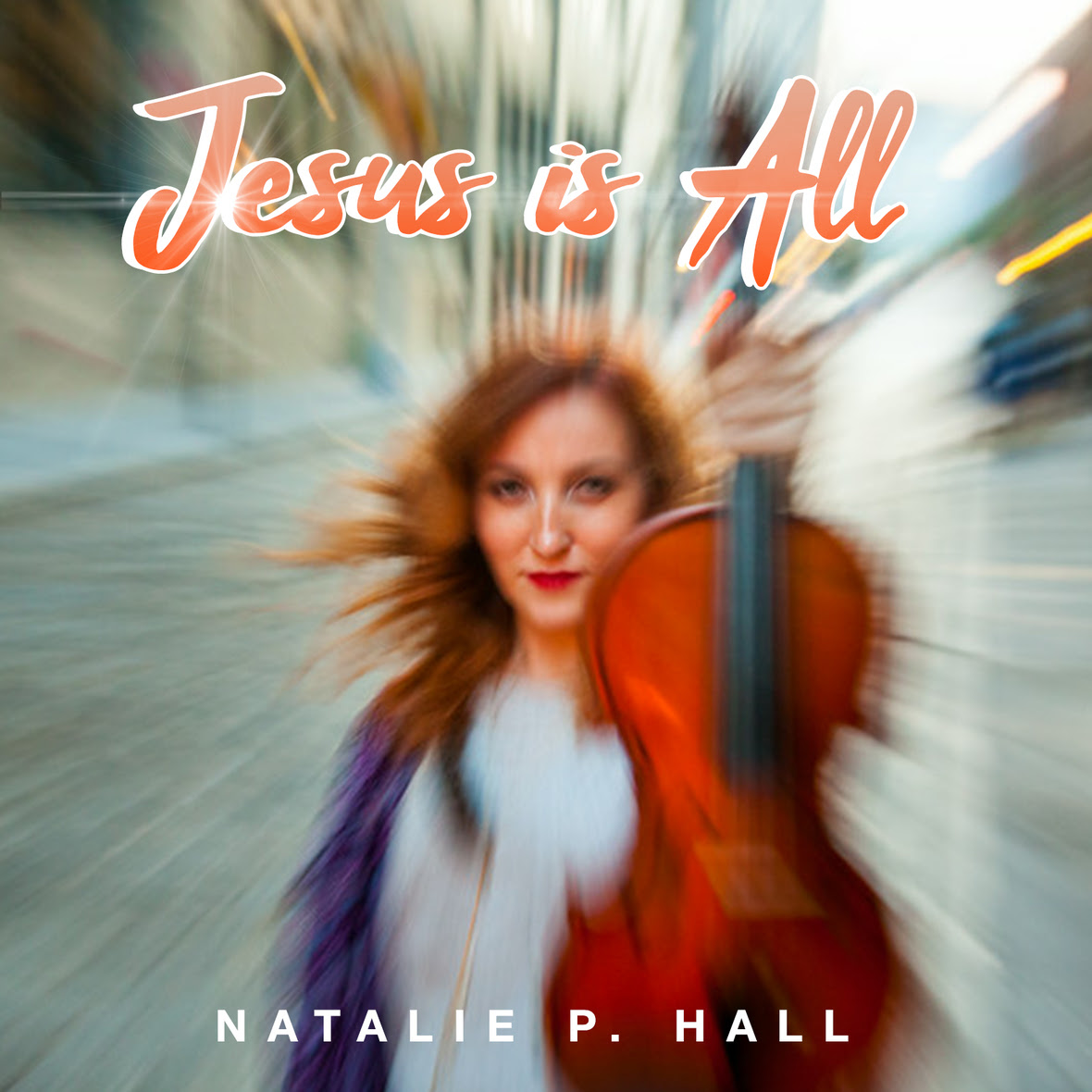 Natalie P Hall - Jesus Is All - cover