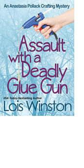 Assault with a Deadly Glue Gun