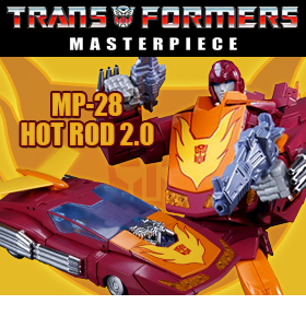 MP-28 MASTERPIECE HOT RODIMUS – ARRIVES TOMORROW!