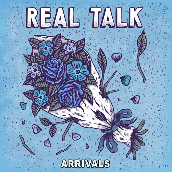 REAL TALK Arrivals 600