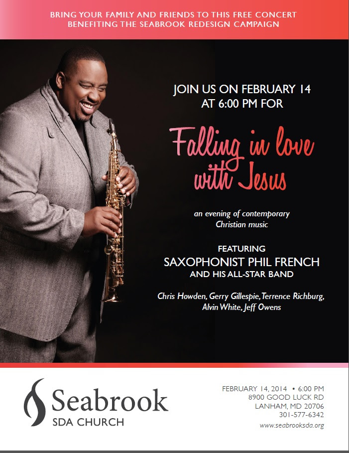 "'FALLING IN LOVE WITH JESUS"", Benefit Concert, February 14, 6pm Bring your family and friends to this FREE concert benefiting the Seabrook Redesign Campaign. The concert will be an evening of contemporary Christian music featuring Saxophonist Phil French and his all-star band, Chris Howden, Gerry Gillespie, Terrence Richburg, Alvin White and Jeff Owens. We will see you there!"