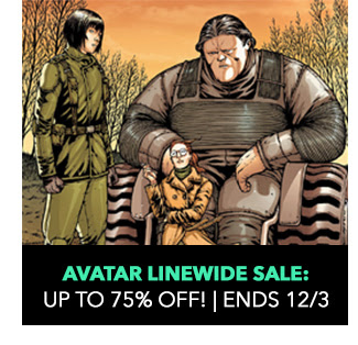 Avatar Linewide Sale: up to 75% off! Sale ends 12/3.