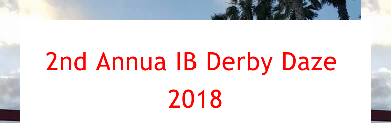 2nd Annua IB Derby Daze 2018