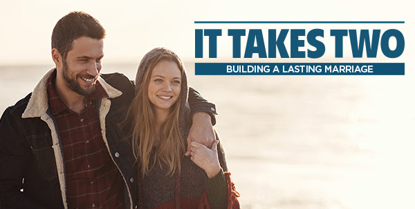 It Takes Two - building a lasting marriage