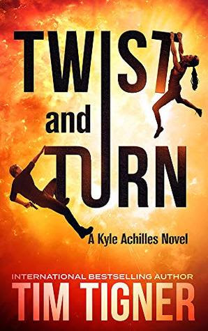 Twist and Turn by Tim Tigner
