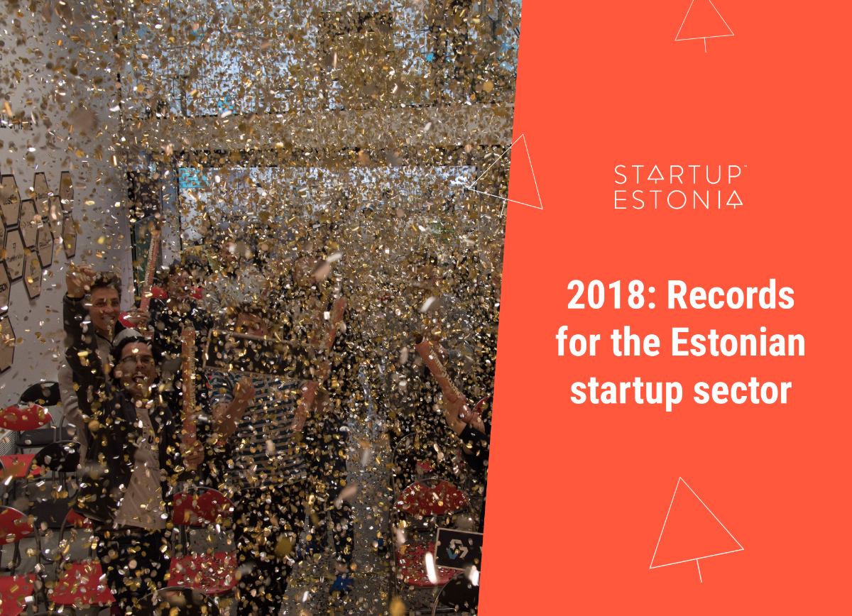2018: Records for the Estonian startup sector