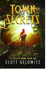 Town Secrets by Scott Gelowitz