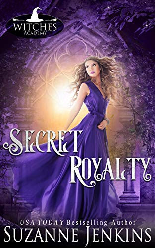 Cover for 'Secret Royalty (Witches Academy Series Book 4)'