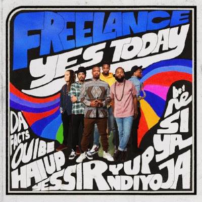 REVIVE Music announces the May 11th release of Yes Today, the debut from Harlem-based music collective Freelance