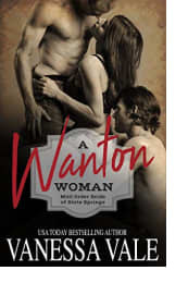 A Wanton Woman by Vanessa Vale