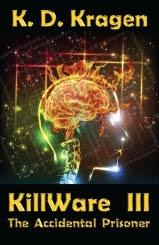 The KillWare Chronicles