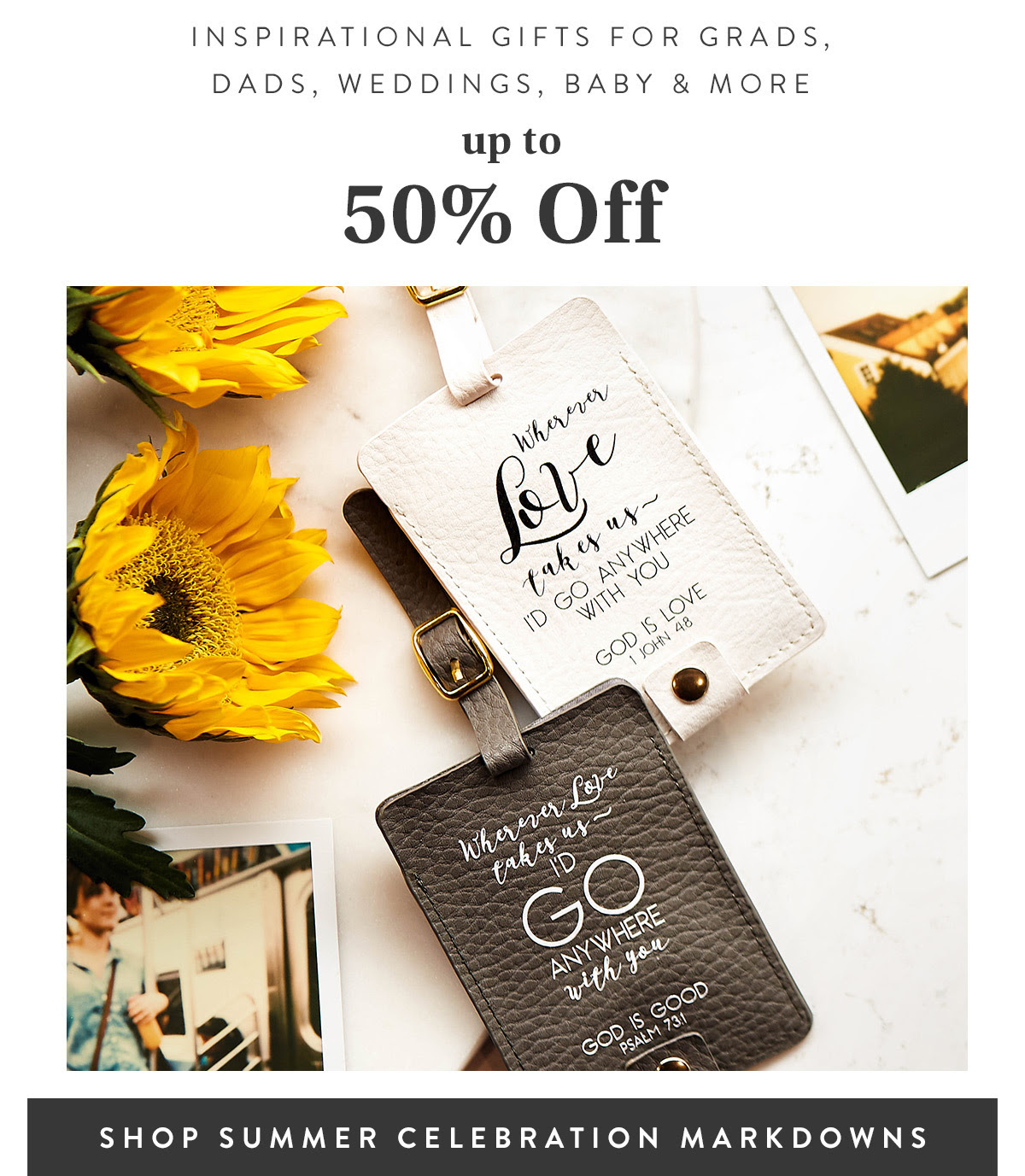 Inspirational Gifts for Grads, Dads, Weddings, Baby & more up to 50% off