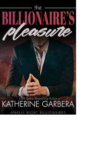The Billionaire's Pleasure by Katherine Garbera