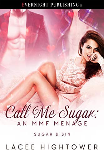 Cover for 'Call Me Sugar: An MMF Menage (Sugar & Sin Book 1)'