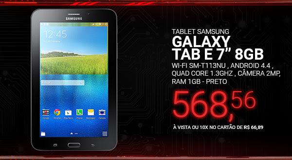 Tablet Samsung Galaxy Tab E 7´ WI-FI SM-T113NU 8GB , Android 4.4 , Quad Core 1.3GHz , Câmera 2MP , RAM 1GB - PRETO