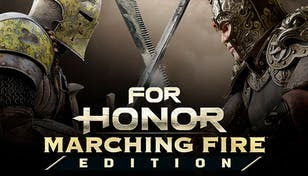 FOR HONOR™ - Marching Fire Edition
