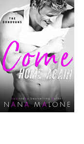 Come Home Again by Nana Malone