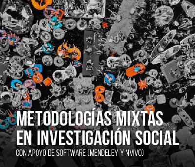 Metodologías mixtas en investigación social con apoyo de software (Mendeley y NVivo)