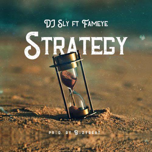 dj sly ft fameye 500x500 - DJ Sly - Strategy ft. Fameye