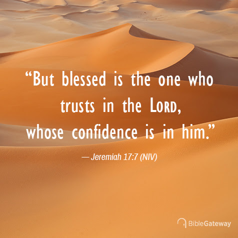 Read Jeremiah 17:7 on Bible Gateway.