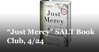"""Just Mercy"" SALT Book Club, 4/24"