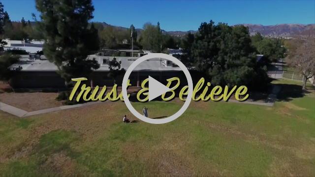 Trust & Believe by Chatsworth High School