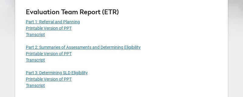 Evaluation Team Report (ETR) Part 1: Referral and Planning Printable Version of PPT Transcript...