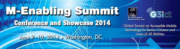 M-Enabling Summit Conference and Showcase June 9-10 2014 Washington, DC