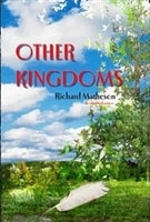 Matheson, Richard - Other Kingdoms (Limited Lettered Edition)