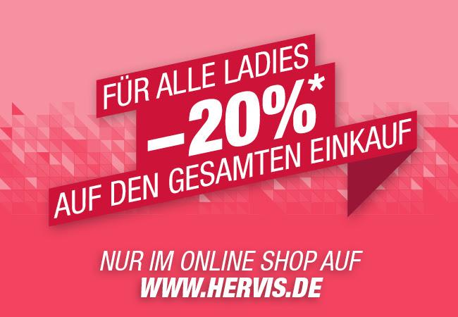 Ladies Days –20% auf den gesamten Einkauf