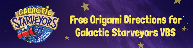 Get ready for Galactic Starveyors with origami stars!