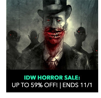 IDW Horror Sale: up to 59% off! Sale ends 11/1 .