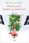 portada_donde-puedo-alquilar-una-primavera_silvia-laforet_201411281059.jpg