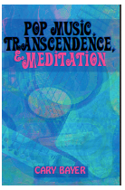 Pop Music Transcendence and Meditation