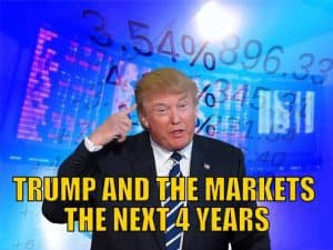 Trump And The Markets The Next Four Years