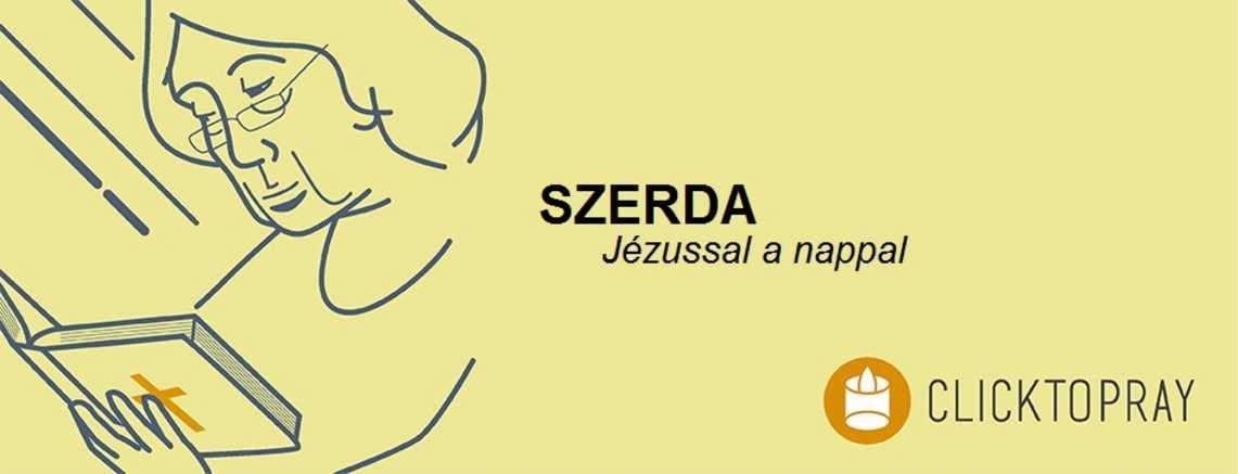 Imádkozzunk a pápával JÉZUSSAL a nappal SZERDA